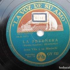 Discos de pizarra: IRMA VILA Y SU MARIACHI / MEJICO LINDO / LA PETENERA (LA VOZ DE SU AMO GY 722). Lote 204693176