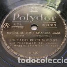 Disques en gomme-laque: DISCO PIZARRA. CHICAGO RHYTHM KINGS . THERE´LL BE SOME CHANGES MADE / I´VE FOUND A NEW BABY .. Lote 204694238