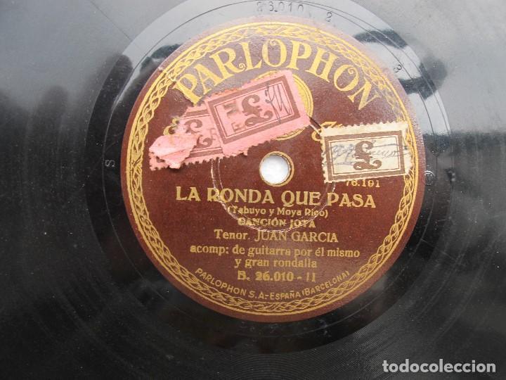 JUAN GARCIA / LA RONDA QUE PASA / PIROPO BATURRO - SARRIONERA (PARLOPHON 26'010) (Música - Discos - Pizarra - Clásica, Ópera, Zarzuela y Marchas)