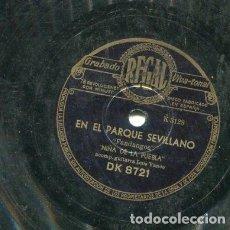Discos de pizarra: NIÑA DE LA PUEBLA / EN LOS PUEBLOS DE MI ANDALUCIA / EN EL PARQUE SEVILLANO (REGAL DK 8721). Lote 205085817