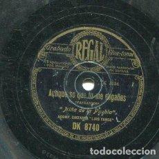 Discos de pizarra: NIÑA DE LA PUEBLA / AUNQUE SE QUE TU ME ENGAÑAS / POR QUE TE LLAMAN DOLORES (REGAL DK 8740). Lote 205086053