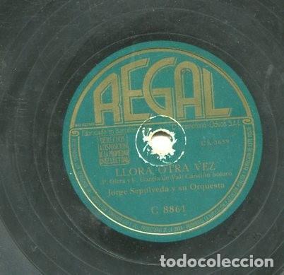 JORGE SEPULVEDA / FRONTERA / LLORA OTRA VEZ ( REGAL C 8861) (Música - Discos - Pizarra - Solistas Melódicos y Bailables)