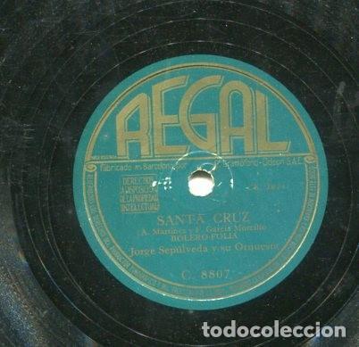 JORGE SEPULVEDA / QUE TE PARECE / SANTA CRUZ (REGAL C 8807) (Música - Discos - Pizarra - Solistas Melódicos y Bailables)