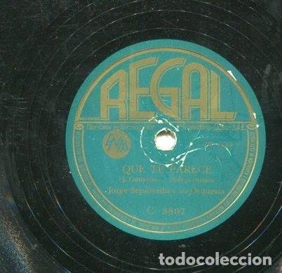 Discos de pizarra: JORGE SEPULVEDA / QUE TE PARECE / SANTA CRUZ (REGAL C 8807) - Foto 2 - 205087381
