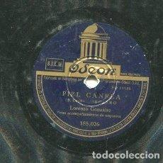 Discos de pizarra: LORENZO GONZALEZ / PIEL CANELA / DE MI CORAON AL TUYO (ODEON 185.026). Lote 205088095