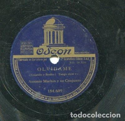 ANTONIO MACHIN / ANGELITOS NEGROS / OLVIDAME (ODEON 184.609) (Música - Discos - Pizarra - Solistas Melódicos y Bailables)