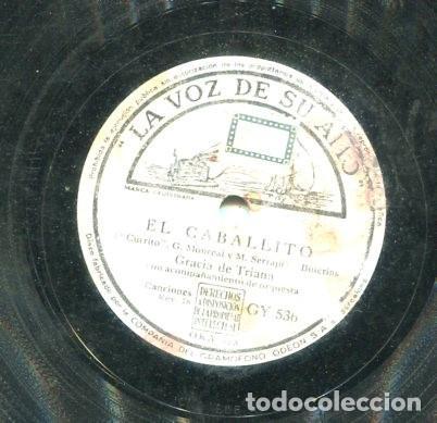GRACIA DE TRIANA / EL CABALLITO / PEPE ROMERO (LA VOZ DE SU AMO GY 536) (Música - Discos - Pizarra - Flamenco, Canción española y Cuplé)