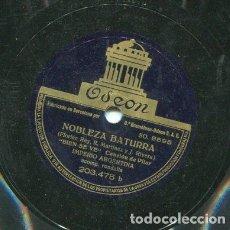 Discos de pizarra: IMPERIO ARGENTINA / BIEN SE VE / NOBLEZA BATURRA (ODEON 203 475). Lote 205090541