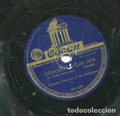 Discos de pizarra: ANTONIO MACHIN / CONOZCO A LOS DOS / CIEN FLORES BLANCAS (ODEON 184.639) - Foto 2 - 205090808