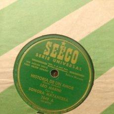 Discos de pizarra: DISCO DE PIZARRA : LEO MARINI CON LA SONORA MATANCERA : HISTORIA DE UN AMOR + ME SIENTO ENAMORADO. Lote 205113550