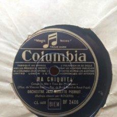 Discos de pizarra: DISCO DE PIZARRA : ORCHESTRE JAZZ MUSETTE PIERROT : LA CHIQUITA + LE TANGO MERVEILLEUX. Lote 205116458