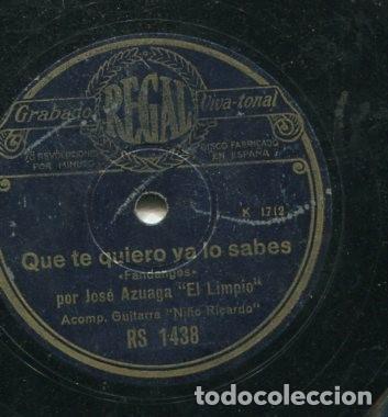 Discos de pizarra: JOSE AZUAGA EL LIMPIO / QUE TE QUIERO YA LO SABES / DEL CRISTO DEL DESENGAÑO (REGAL 1438) - Foto 2 - 205233257