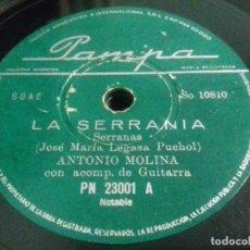 Discos de pizarra: ANTONIO MOLINA- LA SERRANIA/ EL AGUA DEL AVELLANO- N°23001- SI COMPRA 3 DISCOS EL ENVIO ES GRATIS!!. Lote 205276876