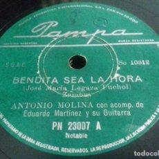 Discos de pizarra: ANTONIO MOLINA -BENDITA SEA LA HORA/ SECA EL LLANTO Y- N°23007-SI COMPRA 3 DISCOS EL ENVIO ES GRATIS. Lote 205277165