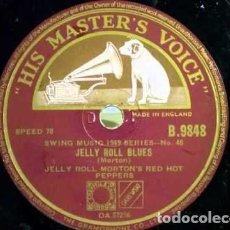 Discos de pizarra: DISCO PIZARRA. JELLY ROLL MORTON´S RED HOT PEPPERS . DR. JAZZ STOMP / JELLY ROLL BLUES .. Lote 205297600