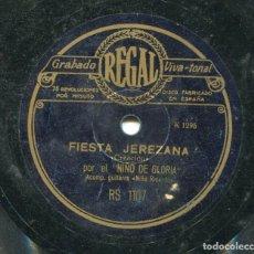 Discos de pizarra: EL NIÑO DE GLORIA / FIESTA JEREZANA / A DIOS LE PIDO LLORANDO (RS 1107). Lote 205344490