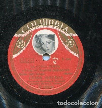 LUISA ORTEGA / ¡VIVA EL MADRID CALESERO! / NO PUEDO VIVIR CONTIGO (COLUMBIA R 18230) (Música - Discos - Pizarra - Flamenco, Canción española y Cuplé)