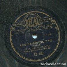Dischi in gommalacca: EL NIÑO VILLANUEVA / LOS PAJARITOS Y YO / EL CIELO SE ME NUBLO (REGAL RS 1135). Lote 205574383
