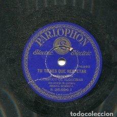 Discos de pizarra: CORRUCO DE ALGECIRAS / TU TIENES QUE RESPETAR / YO LA ROBE UN BESO (PARLOPHON B. 25.696). Lote 205759365
