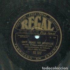 Discos de pizarra: NIÑA DE LOS PEINES / CANTE GRANDE POR SEGUIDILLAS / FANDANGUILLOS DE TOMAS (REGAL RS 552). Lote 205764407