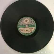 Discos de pizarra: LAWRENCE WRIGHT. BALLET EGYPTIEN/ TIRED HANDS. LITTLE MARVEL, UK PIZARRA 6'' 78 RPM. Lote 206185136