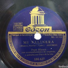 Discos de pizarra: PEPE BLANCO DISCO DE PIZARRA MI SALINERA / ANTES MI MADRE QUE TU. Lote 206225312