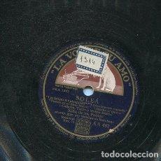 Discos de pizarra: NIÑA DE LOS PEINES / SOLEA / MALAGUEÑA (LA VOZ DE SU AMO AA 487). Lote 206254543