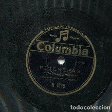 Discos de pizarra: NIÑA DE LOS PEINES / SEGUIDILLAS / PETENERAS (COLUMBIA N 1239). Lote 206255337