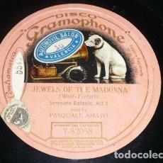 Discos de pizarra: DISCO 78 RPM - GRAMOPHONE - PASQUALE AMATO - BARITONO - JEWELS OF THE MADONNA - OPERA - PIZARRA. Lote 206277926