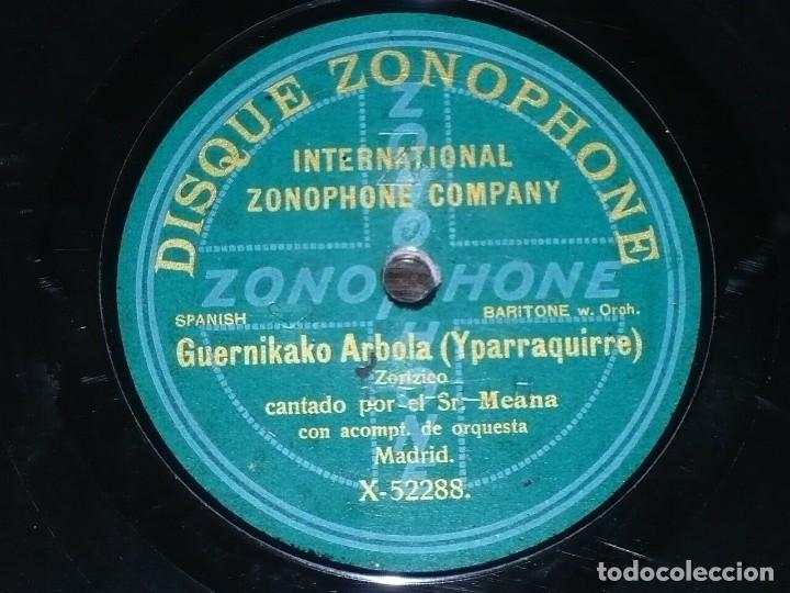 DISCO 78 RPM - ZONOPHONE - MEANA - BARITONO - GERNIKAKO ARBOLA - ZORTZICO - OPERA - PIZARRA (Música - Discos - Pizarra - Clásica, Ópera, Zarzuela y Marchas)