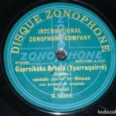 Discos de pizarra: DISCO 78 RPM - ZONOPHONE - MEANA - BARITONO - GERNIKAKO ARBOLA - ZORTZICO - OPERA - PIZARRA. Lote 206815192