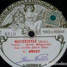 Discos de pizarra: DISCO 78 RPM - FONOTIPIA - ADAMO DIDUR - BAJO - MEFISTOFELE - BOITO - OPERA - PIZARRA. Lote 206819242