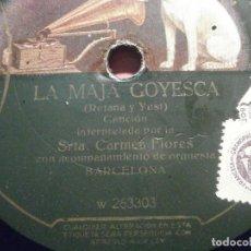 Discos de pizarra: DISCO PIZARRA GRAMÓFONO W 263302/3 - CARMEN FLORES - LA MAJA GOYESCA - DE ROMPE Y RASGA. Lote 206937501