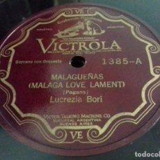Discos de pizarra: LUCREZIA BORI- MALAGUEÑAS/ CLAVELITOS- VICTROLA- N°1385. Lote 207127911