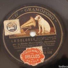 Discos de pizarra: DISCO DE PIZARRA LA DOLORES LAS 2 PARTES. JOTA. BANDA MUNICIPAL DE BARCELONA.. Lote 207594960