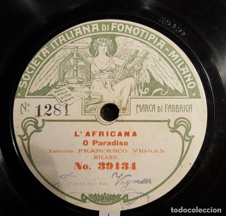 DISCO 78 RPM - FONOTIPIA - FRANCESCO VIGNAS - TENOR - L´AFRICANA - STORNELLO - OPERA - PIZARRA (Música - Discos - Pizarra - Clásica, Ópera, Zarzuela y Marchas)