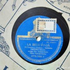 Discos de pizarra: DISCO PIZARRA, PASTORA SOLER, LA BIEN PAGÁ, LA PEA. Lote 209666567