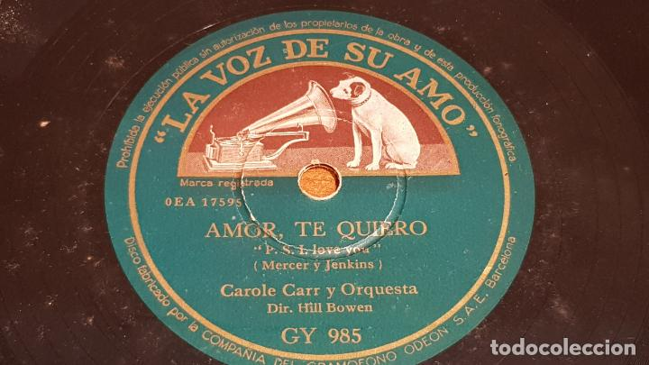 Discos de pizarra: PIZARRA !! CAROLE CARR Y ORQUESTA / VAYA CON DIOS - AMOR, TE QUIERO / 25 CM / LEER. - Foto 2 - 210229258
