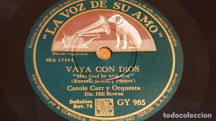 PIZARRA !! CAROLE CARR Y ORQUESTA / VAYA CON DIOS - AMOR, TE QUIERO / 25 CM / LEER. (Música - Discos - Pizarra - Solistas Melódicos y Bailables)