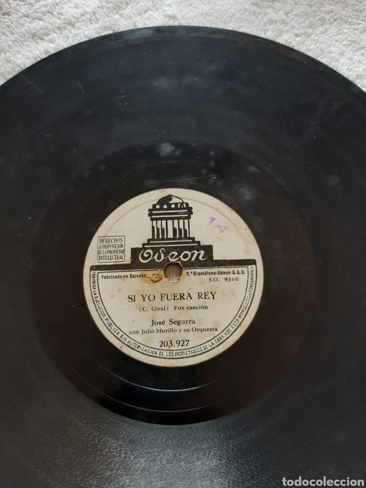 SI YO FUERA REY JOSÉ SEGARRA (Música - Discos - Pizarra - Flamenco, Canción española y Cuplé)
