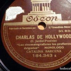 Discos para gramofone: PIZARRA ODEON 184.343 - CATALINA BÁRCENA - CHARLAS DE HOLYWOOD - MONÓLOGOS - LAS CINEMATOGRAFISTAS. Lote 210431221