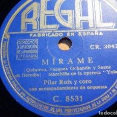 Discos de pizarra: PIZARRA REGAL C.8531 - PILAR RUIZ, Y CORO + JUAN AGUILÁ - SUEÑOS DE AMOR - MIRAME. Lote 210432113