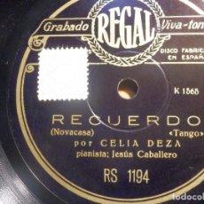 Discos de pizarra: PIZARRA REGAL RS.1194 - CELIA DEZA, RECUERDO- SEGADORA - PIANISTA JESÚS CABALLERO. Lote 210463958