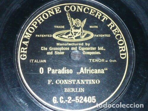 DISCO 78 RPM - G&T BLACK - FLORENCIO CONSTANTINO - O PARADISO - AFRICANA - MEYERBEER - PIZARRA (Música - Discos - Pizarra - Clásica, Ópera, Zarzuela y Marchas)