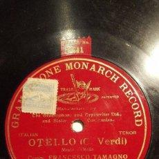 Discos de pizarra: DISCO 78 RPM - G&T RED - FRANCESCO TAMAGNO - OTELLO - VERDI - PIANO - COTTONE - OPERA - PIZARRA. Lote 210556643