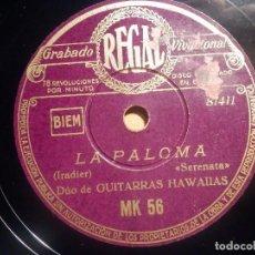 Discos de pizarra: PIZARRA - REGAL MK 56 - DUO DE GUITARRAS HAWAIIAS - LA PALOMA, MARI, MARI. Lote 210556921
