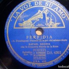 Discos de pizarra: PIZARRA LA VOZ DE SU AMO DA 4302 - RAFAEL MEDINA - PERFIDIA, TRISTEZA. Lote 210559755