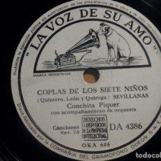 Discos de pizarra: PIZARRA LA VOZ DE SU AMO DA 4386 - CONCHITA PIQUER - COPLAS DE LOS SIETE NIÑOS, LA MARIANA. Lote 210564368