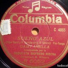 Discos de pizarra: PIZARRA COLUMBIA R 6052 - GABY UBILLA - RUMBO A SIBERIA, SUEÑO AZUL. Lote 210567478