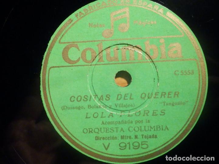 PIZARRA COLUMBIA V 9195 - LOLA FLORES, COSAS DEL QUERER, HECHIZO ANDALUZ (Música - Discos - Pizarra - Flamenco, Canción española y Cuplé)